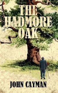 The Hadmore Oak