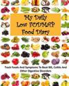My Daily Low Fodmap Food Diary: Track Foods and Symptoms to Beat Ibs, Colitis and Other Digestive Disorders