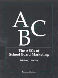 ABC's of School Board Marketing