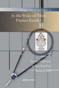 In the Wake of Tikva Frymer-Kensky