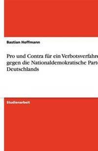 Pro Und Contra Fur Ein Verbotsverfahren Gegen Die Nationaldemokratische Partei Deutschlands