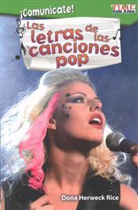 Comunicate! Las Letras de Las Canciones Pop (Communicate! Pop Song Lyrics) (Spanish Version) (Level 3)