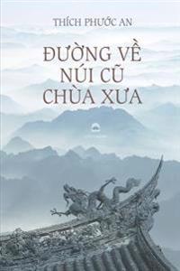 Duong Ve Nui Cu Chua Xua: Tieu Luan Van Hoc Phat Giao