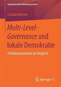 Multi-level-governance Und Lokale Demokratie