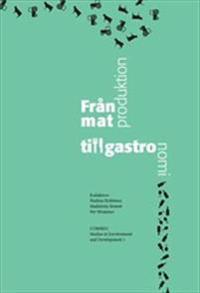 Från matproduktion till gastronomi
