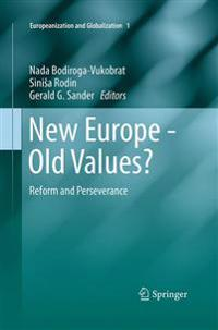 New Europe, Old Values?