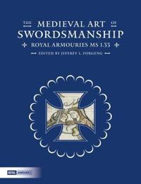The Medieval Art of Swordsmanship