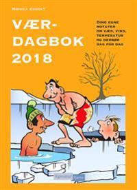 Værdagbok 2018. Dine egne notater om vær, vind, temperatur og nedbør