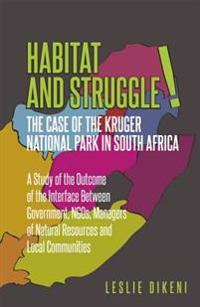 Habitat and Struggle: The Case of the Kruger Park in South Africa