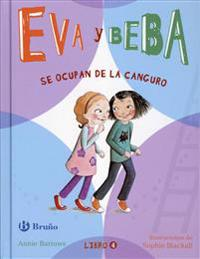 Eva y Beba se ocupan de la canguro / Ivy and Bean Take Care of the Babysitter