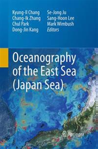 Oceanography of the East Sea