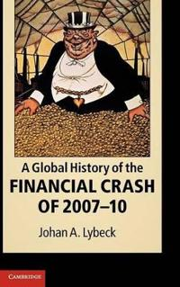 A Global History of the Financial Crash of 2007-2010