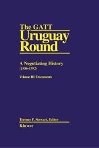 The GATT Uruguay Round: A Negotiating History (1986-1992)