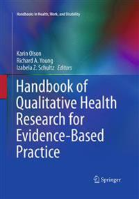 Handbook of Qualitative Health Research for Evidence-Based Practice