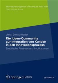 Die Ideen Community Zur Integration Von Kunden in Die Fruhen Phasen Des Innovationsprozesses