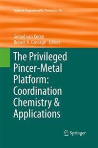 Privileged Pincer-Metal Platform: Coordination ChemistryApplications