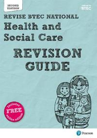 Revise BTEC National HealthSocial Care Revision Guide