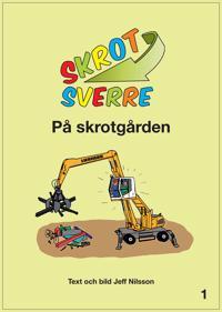 Skrot-Sverre på skrotgården