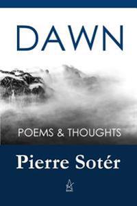 Dawn: Poems & Thoughts