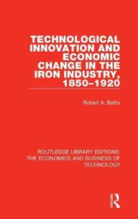Technological Innovation and Economic Change in the Iron Industry, 1850-1920