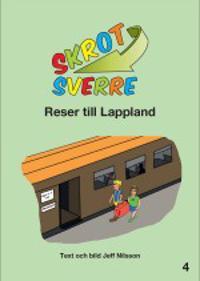 Skrot-Sverre reser till Lappland
