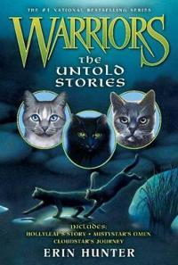 Warriors  The Untold Stories - Erin Hunter  Wayne McLoughlin - böcker (9780062232922)     Bokhandel