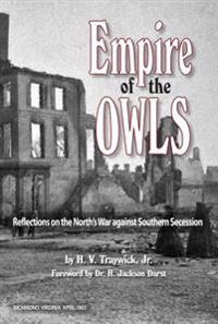 Empire of the Owls: Reflections of the North's War Against Southern Secession