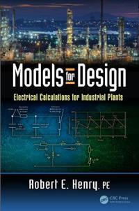 Models for Design: Electrical Calculations for Industrial Plants