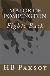 Mayor of Pompington: Fights Back