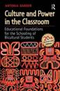 Culture and Power in the Classroom