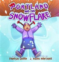 Portland and the Snowflake
