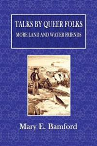 Talks by Queer Folks: More Land and Water Friends