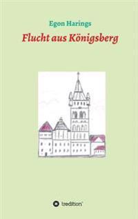 Flucht Aus Konigsberg