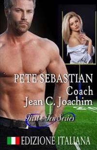 Pete Sebastian, Coach (Edizione Italiana)