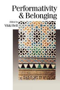 Performativity & Belonging
