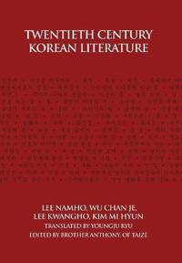 Twentieth Century Korean Literature