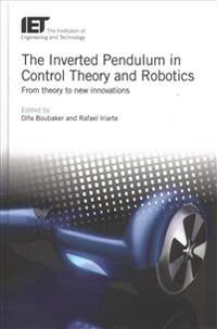 The Inverted Pendulum in Control Theory and Robotics