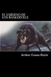 El Sabueso de Los Baskerville (Spanish Edition)