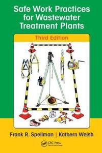 Safe Work Practices for Wastewater Treatment Plants, Third Edition