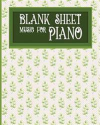 Blank Sheet Music for Piano: Blank Music Score / Music Manuscript Notebook / Blank Music Staff Paper - Hydrangea Flower Cover