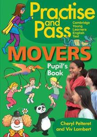 Practise and Pass - Movers. Pupil's Book