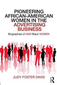 Pioneering African-American Women in the Advertising Business