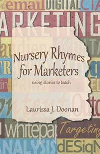 Nursery Rhymes for Marketers
