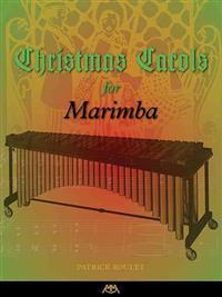 Christmas Carols for Marimba