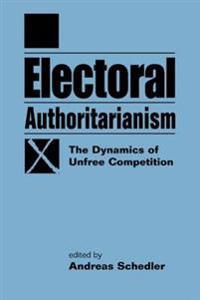 Electoral Authoritarianism