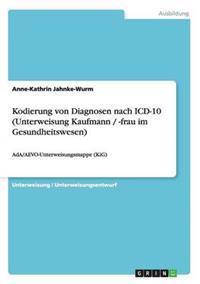 Kodierung Von Diagnosen Nach ICD-10 (Unterweisung Kaufmann / -Frau Im Gesundheitswesen)