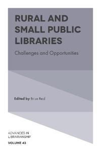 Rural and Small Public Libraries: Challenges and Opportunities