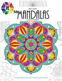 50 Mandalas: Color My Self Happy