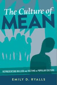 The Culture of Mean