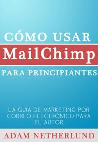 Como Usar Mailchimp Para Principiantes
